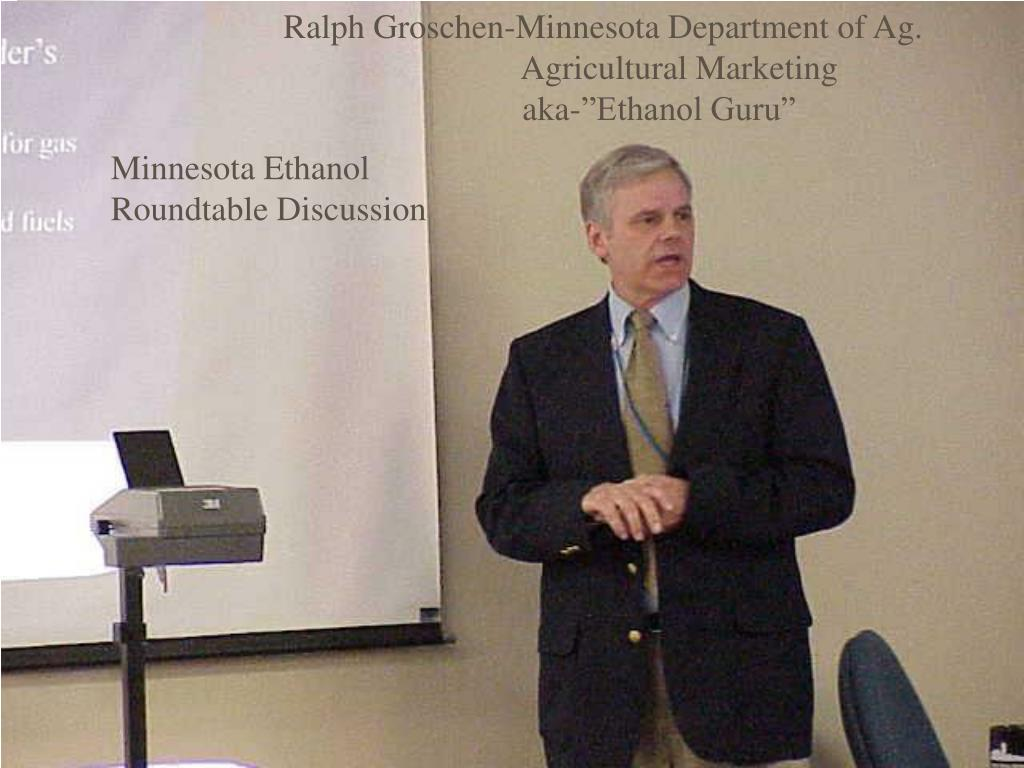 Ralph Groschen-Minnesota Department of Ag.