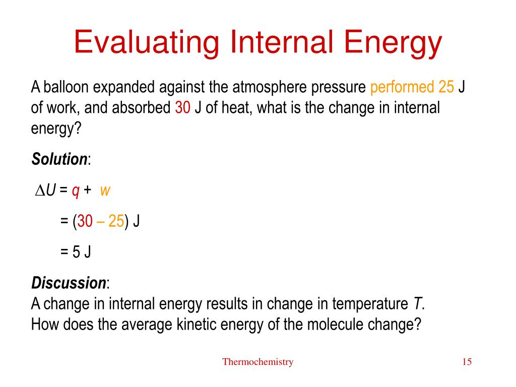 Evaluating Internal Energy