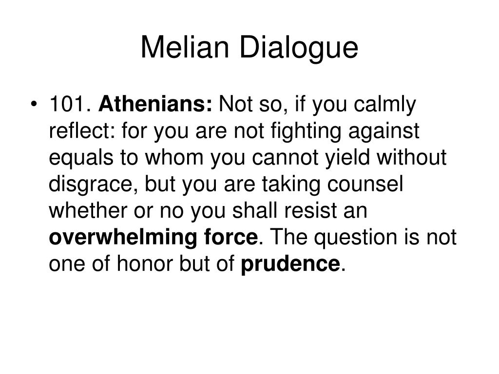 melian dialogue Unlike most editing & proofreading services, we edit for everything: grammar, spelling, punctuation, idea flow, sentence structure, & more get started now.