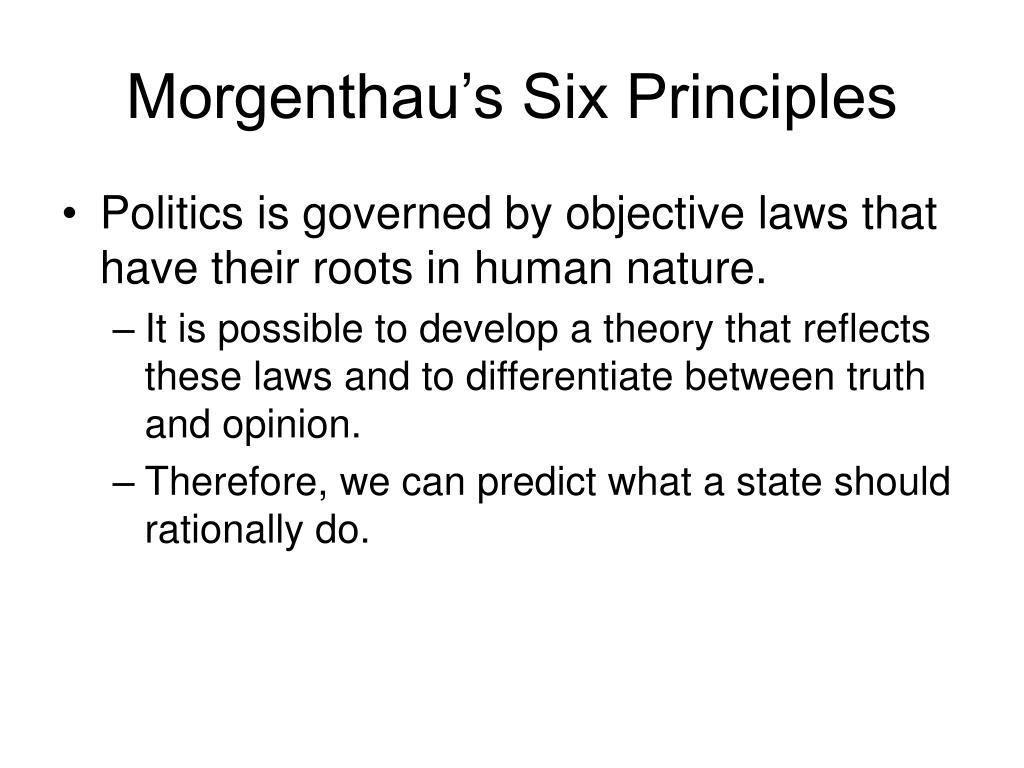 Morgenthau's Six Principles