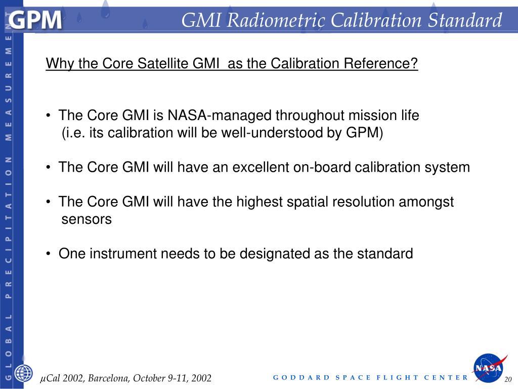 GMI Radiometric Calibration Standard