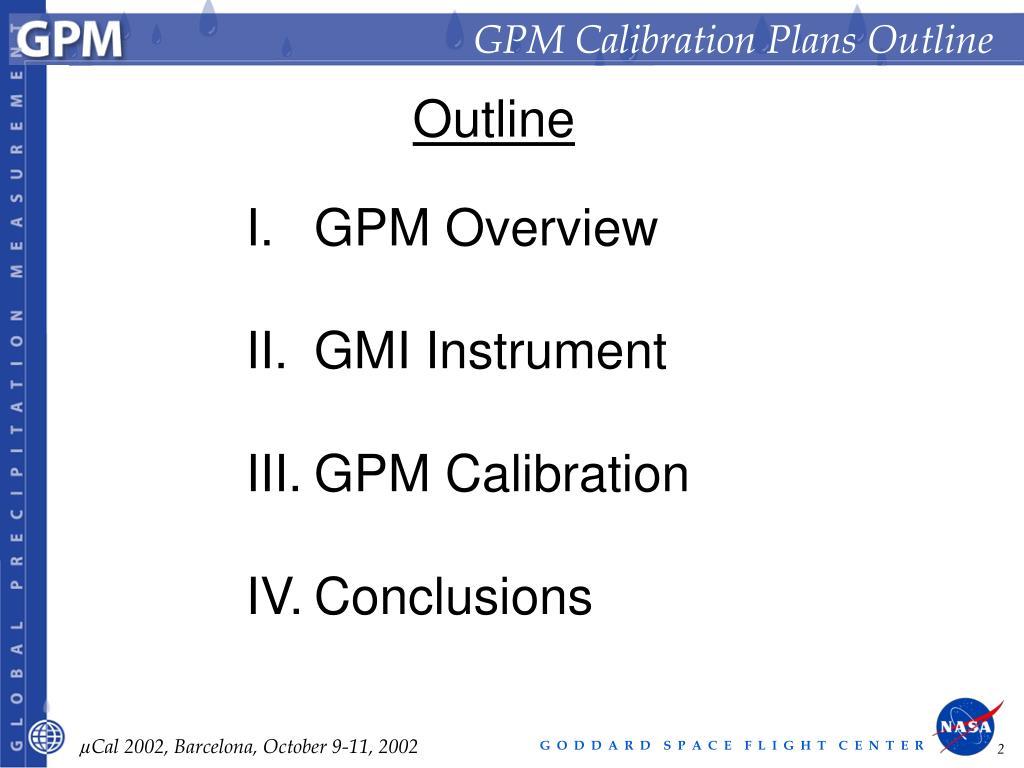 GPM Calibration Plans Outline