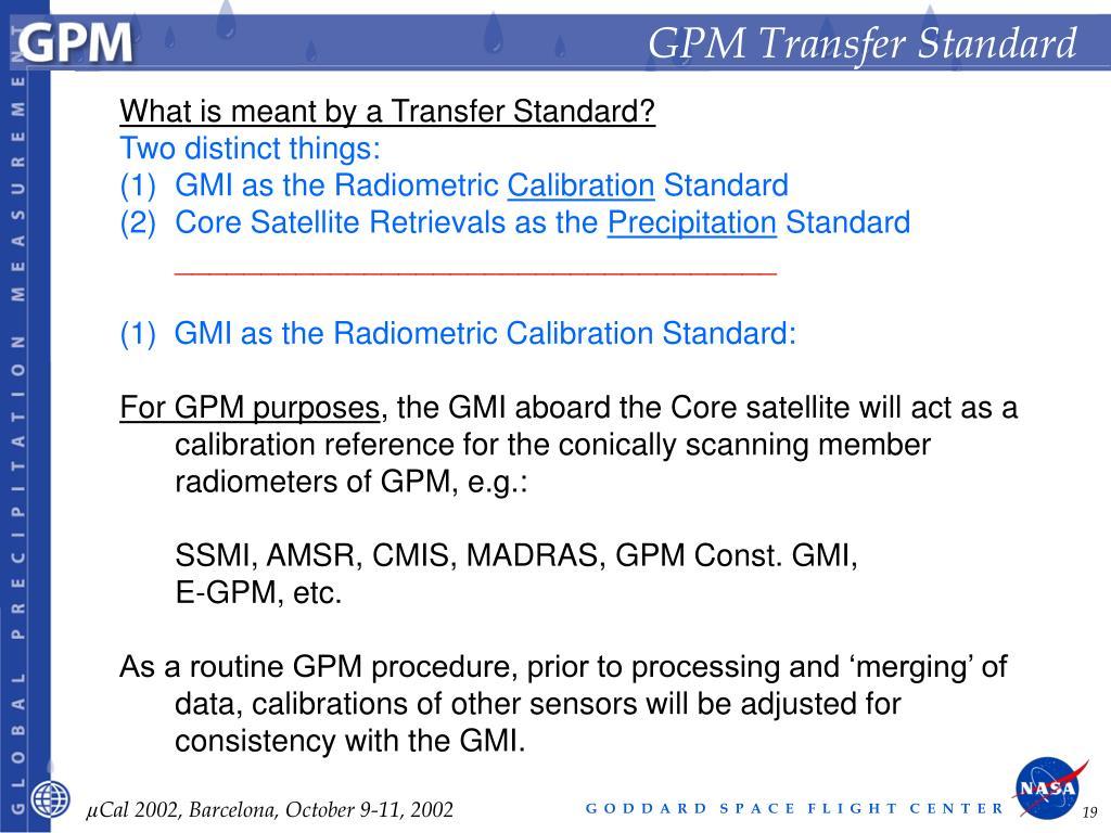 GPM Transfer Standard