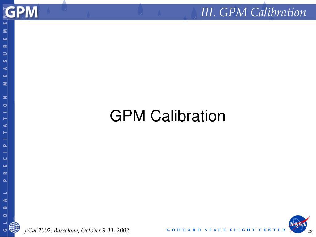 III. GPM Calibration
