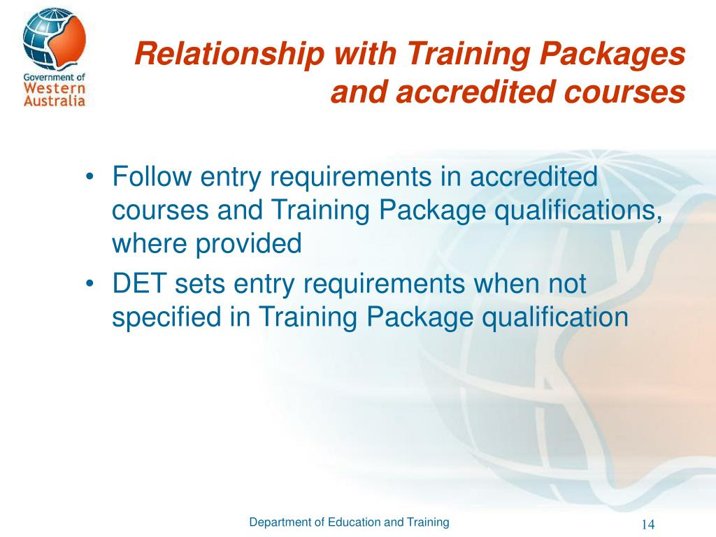 Relationship with Training Packages and accredited courses