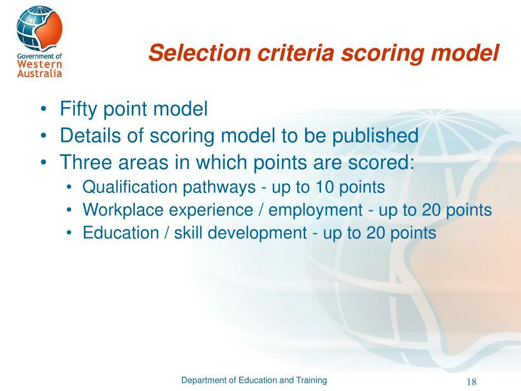 Selection criteria scoring model