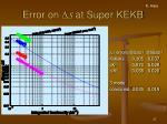 error on d s at super kekb