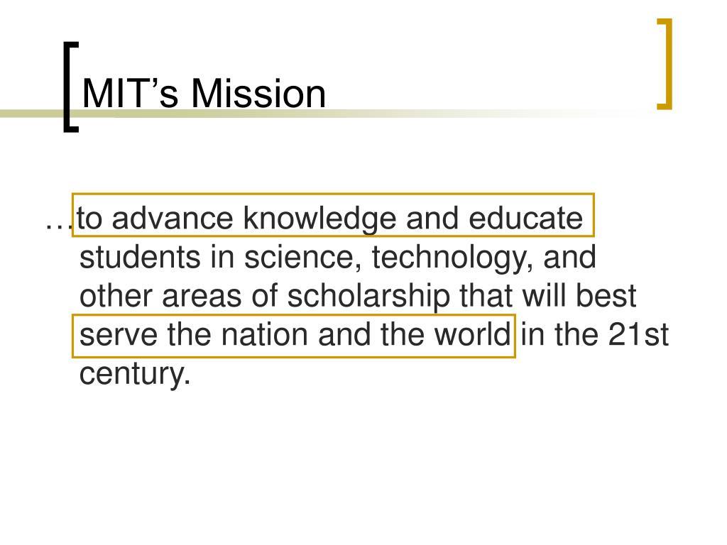 MIT's Mission