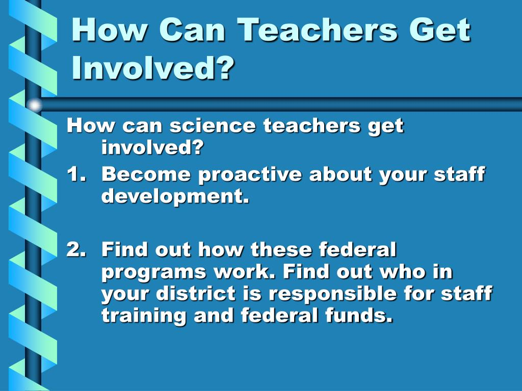How Can Teachers Get Involved?