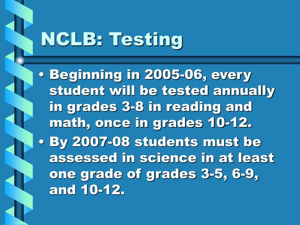 NCLB: Testing