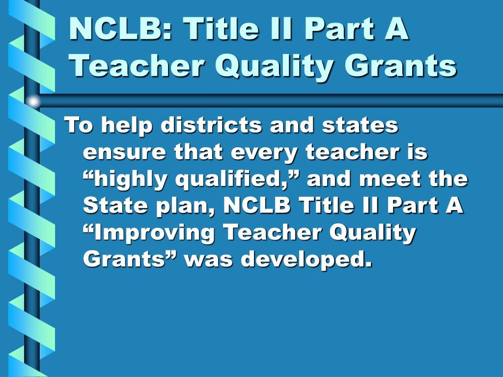 NCLB: Title II Part A