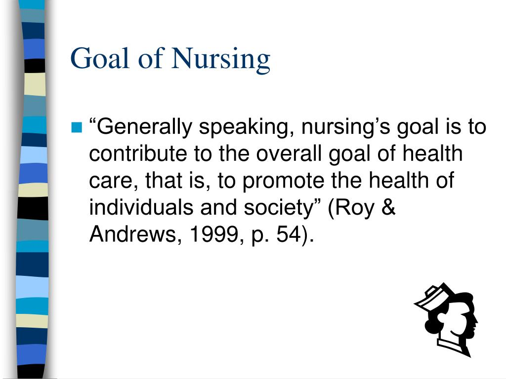 Goal of Nursing