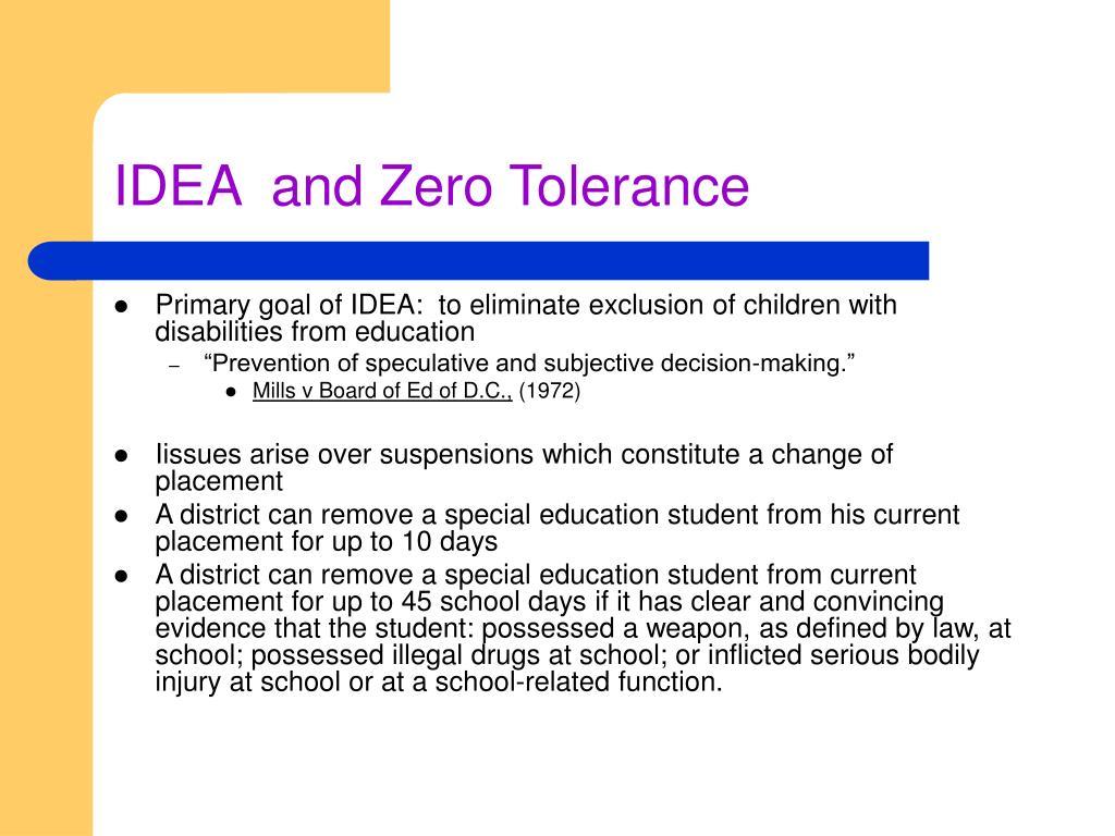 IDEA  and Zero Tolerance