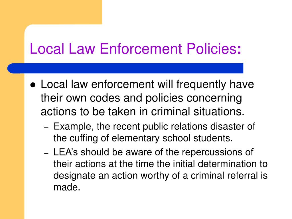 Local Law Enforcement Policies