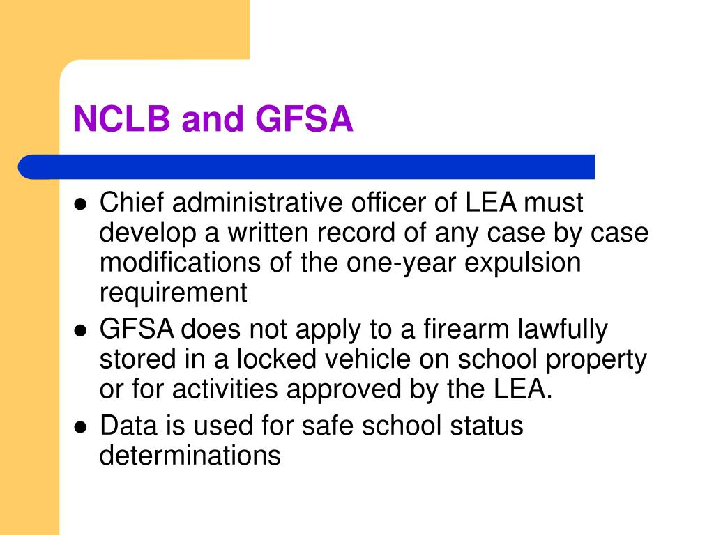 NCLB and GFSA