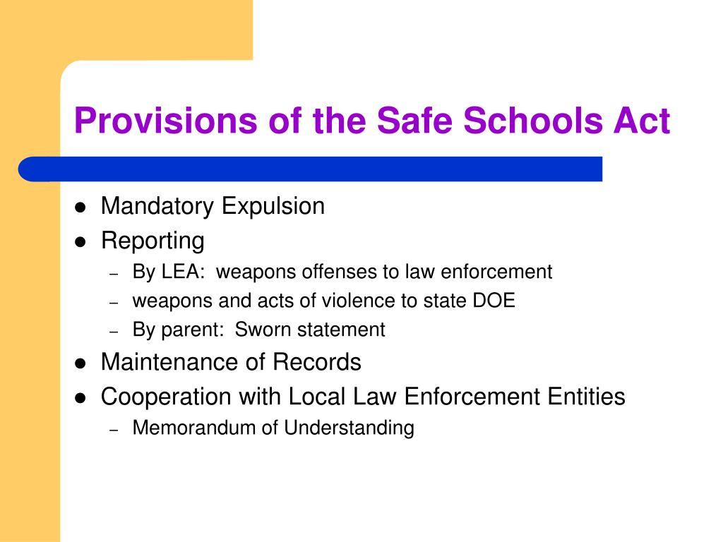 Provisions of the Safe Schools Act