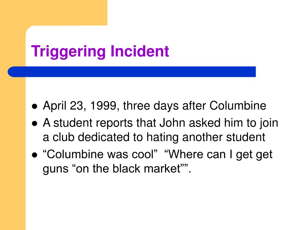 Triggering Incident