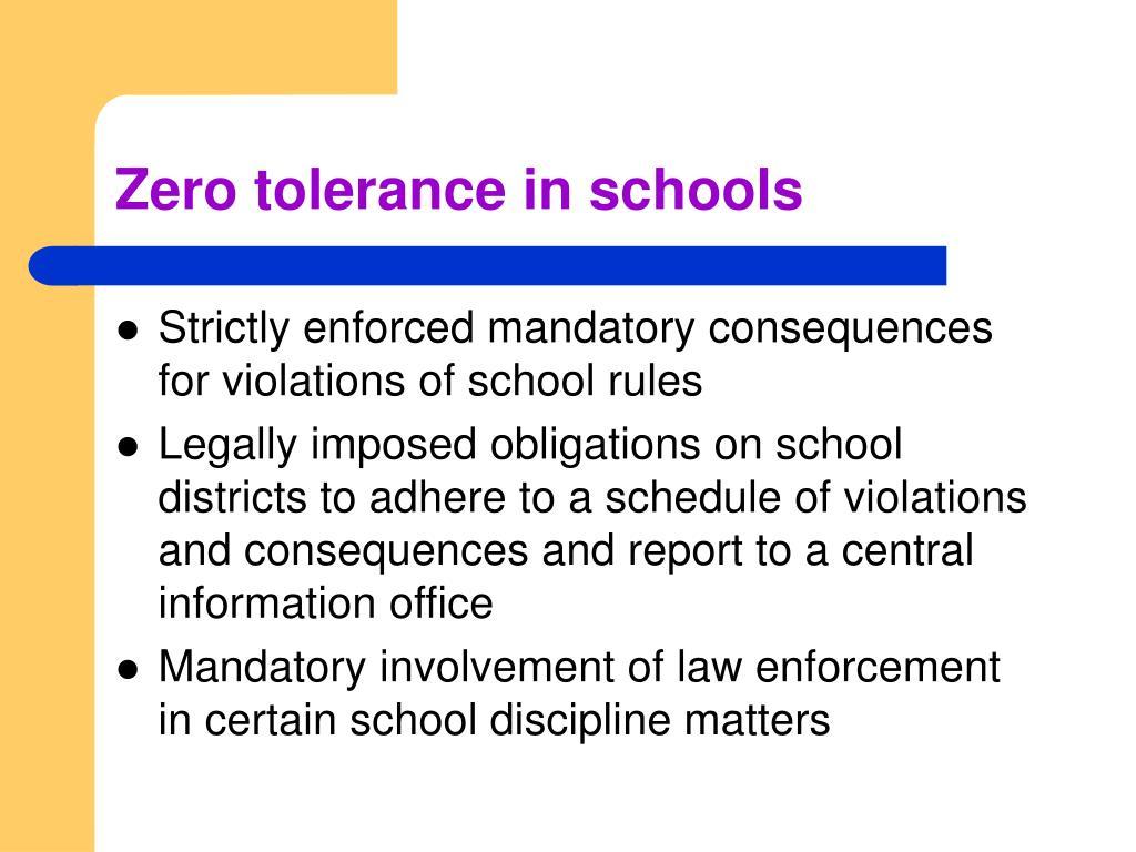 Zero tolerance in schools