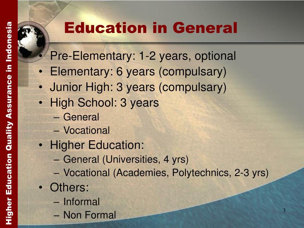 Education in General