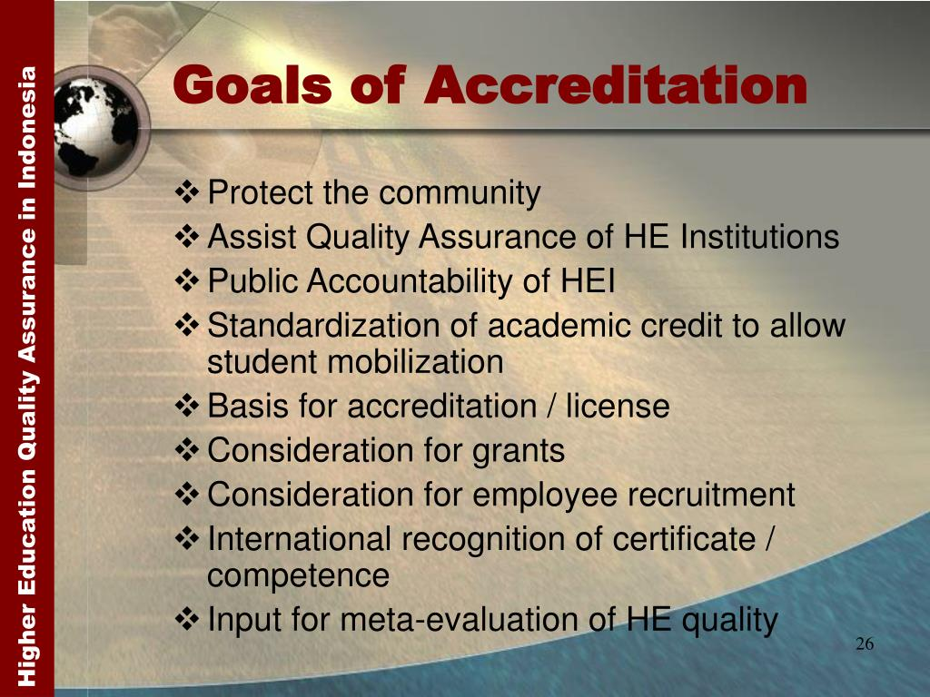 Goals of Accreditation