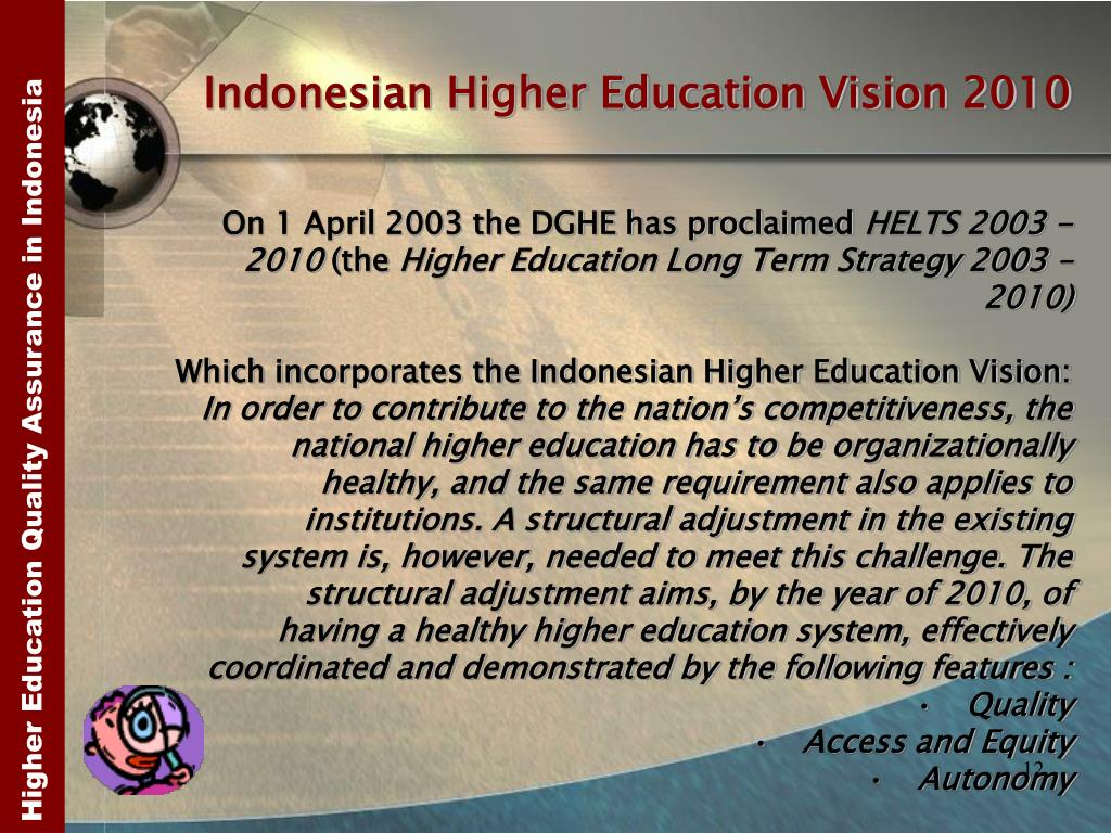 Indonesian Higher Education Vision 2010