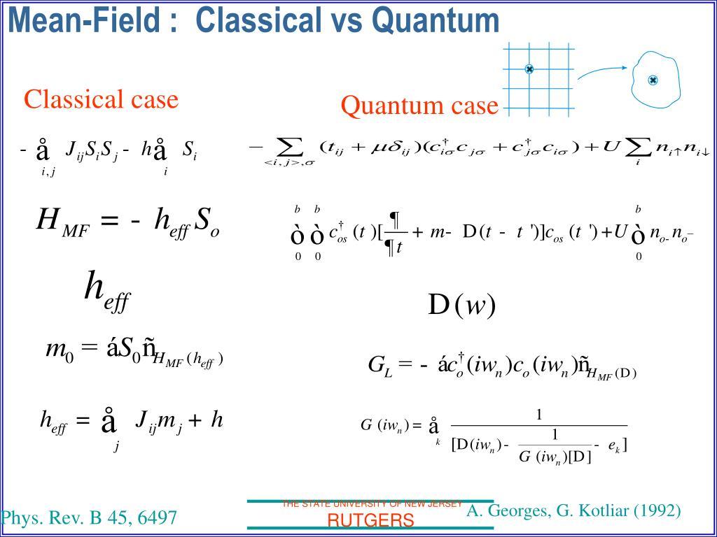 Mean-Field :  Classical vs Quantum