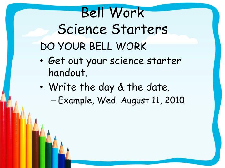 Bell work science starters