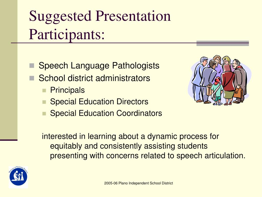 Suggested Presentation Participants: