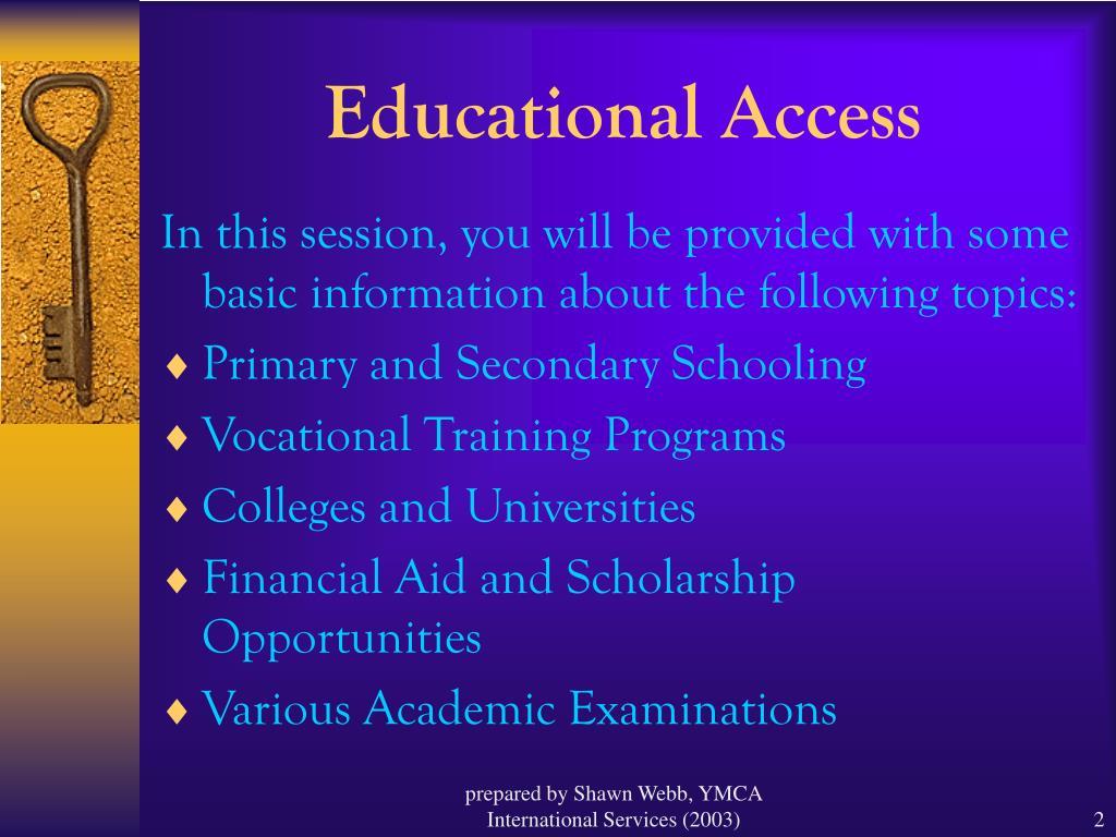 Educational Access