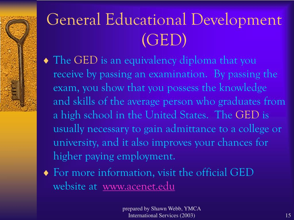 General Educational Development (GED)