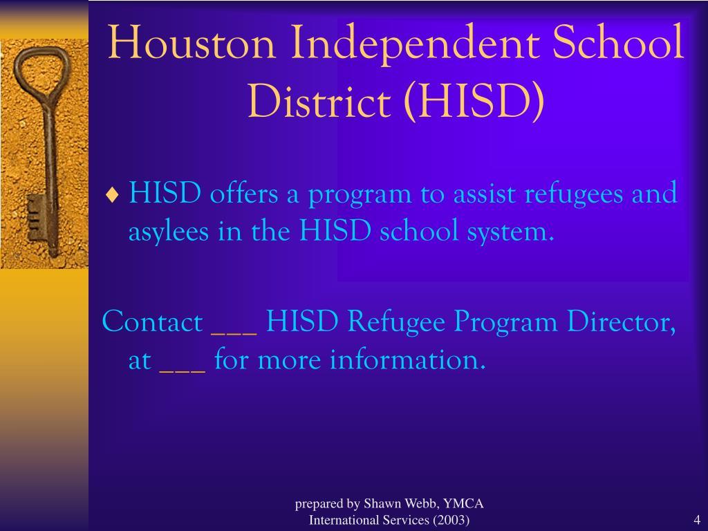 Houston Independent School District (HISD)