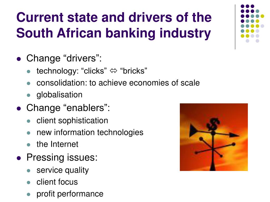 Current state and drivers of the South African banking industry