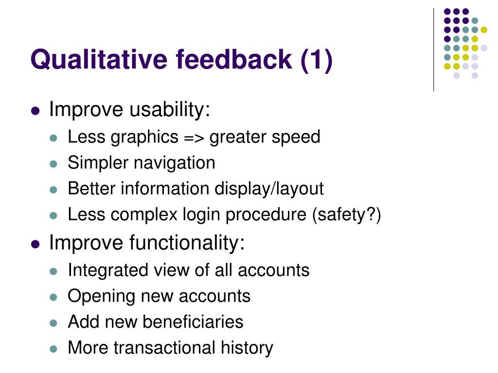 Qualitative feedback (1)