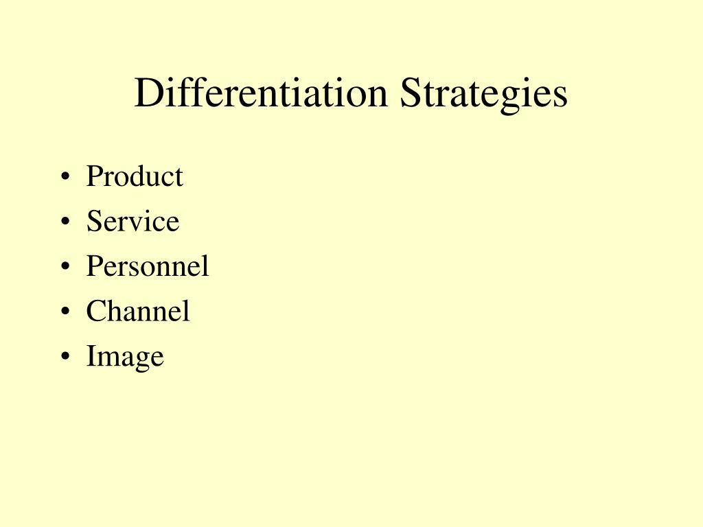 Differentiation Strategies