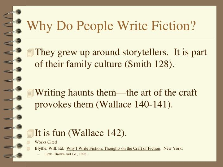 Why do people write fiction