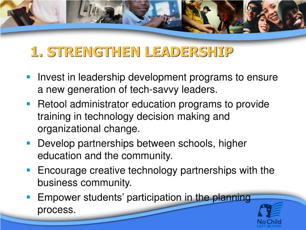 1. STRENGTHEN LEADERSHIP