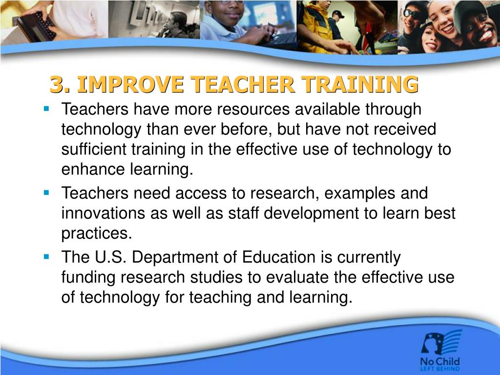 3. IMPROVE TEACHER TRAINING