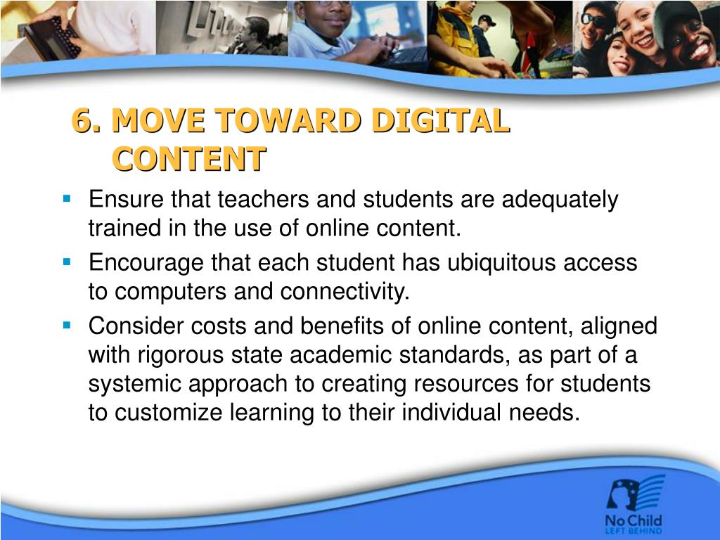 6. MOVE TOWARD DIGITAL CONTENT