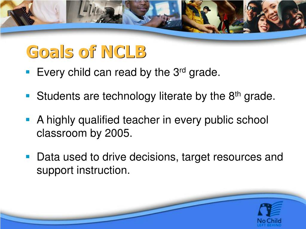 Goals of NCLB