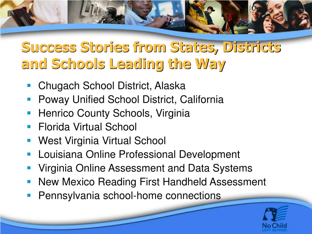 Success Stories from States, Districts and Schools Leading the Way