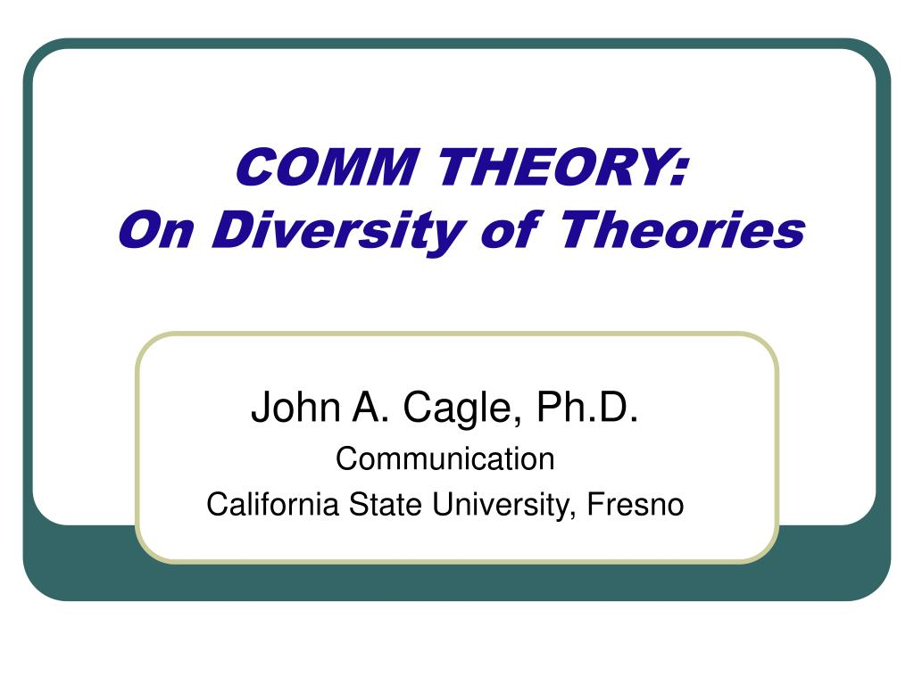 comm theory on diversity of theories