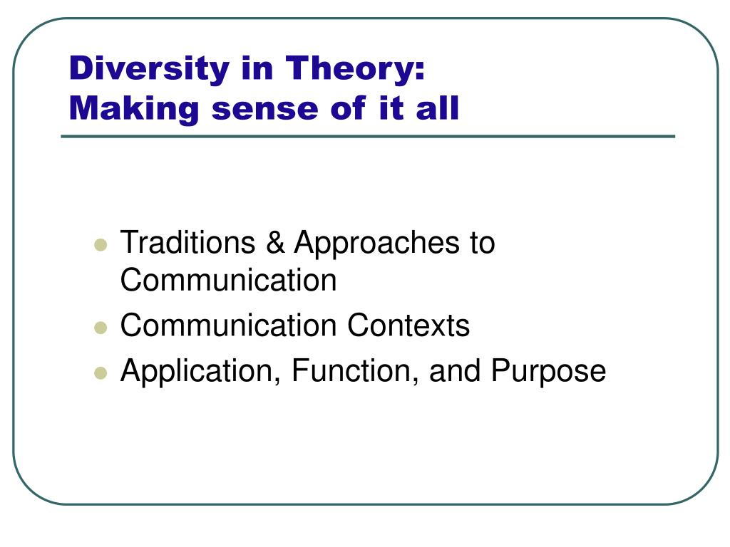 Diversity in Theory:
