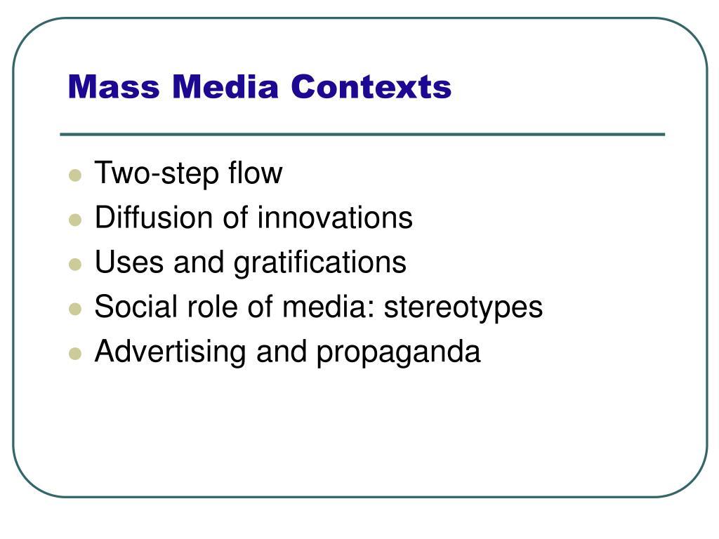 Mass Media Contexts