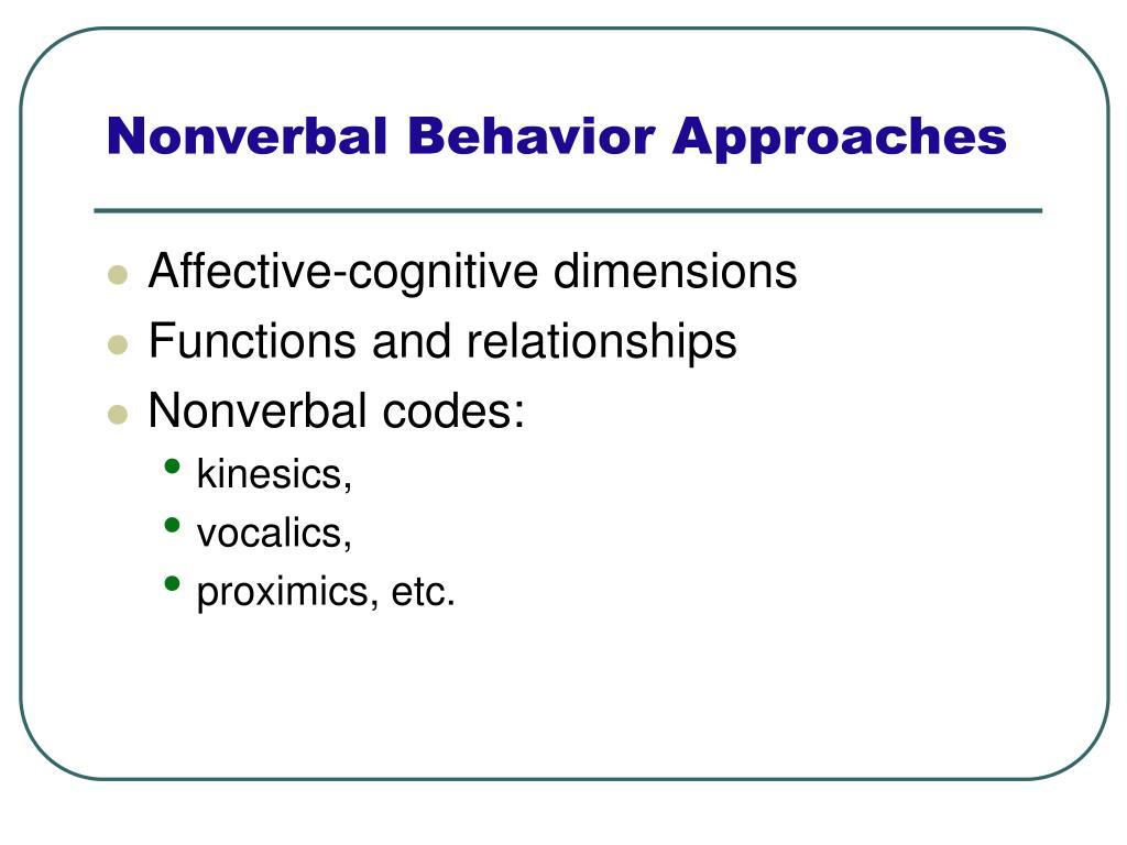 Nonverbal Behavior Approaches