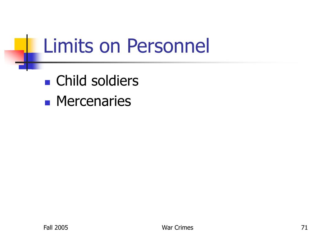 Limits on Personnel