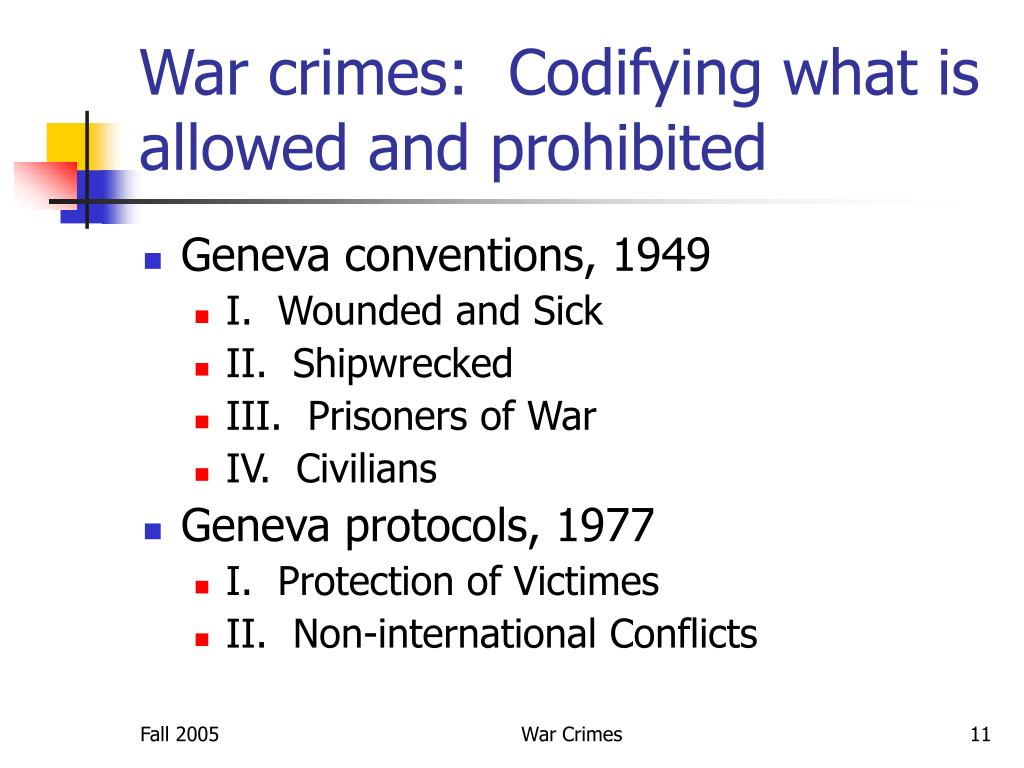 War crimes:  Codifying what is allowed and prohibited