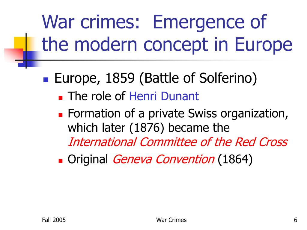 War crimes:  Emergence of the modern concept in Europe