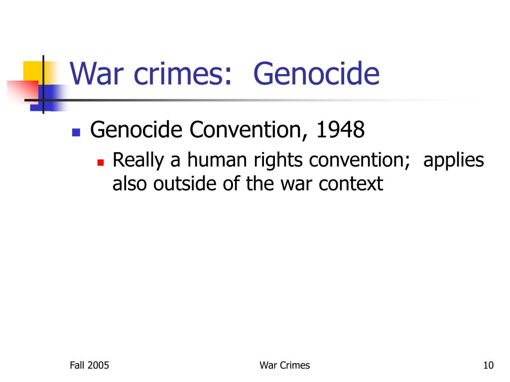 War crimes:  Genocide