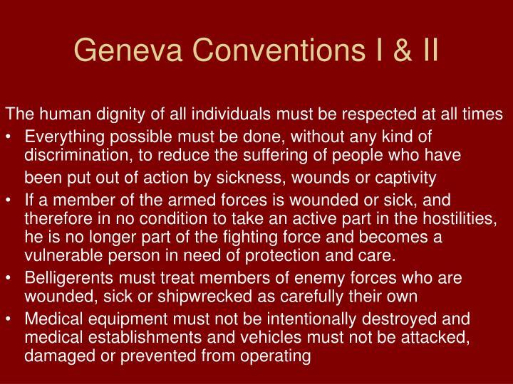 Geneva Conventions I & II