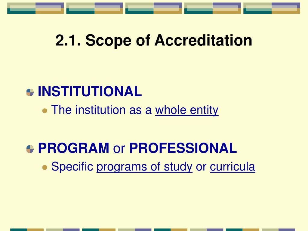 2.1. Scope of Accreditation